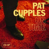 On Time — Pat Cupples
