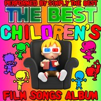 The Best Children's Film Songs Album — Simply the Best