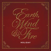 Holiday — Earth,  Wind & Fire