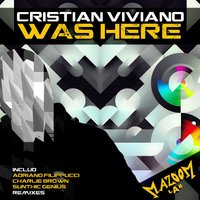 Was Here — Cristian Viviano