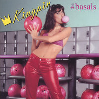 Kingpin — The Basals