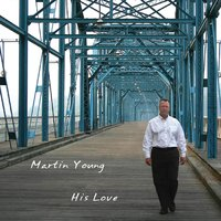 His Love — Martin Young