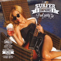 Pool Party — Los Surfer Compadres