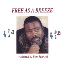 FREE AS A BREEZE — ACHMED BEN-MANSEL