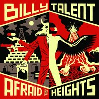 Afraid of Heights — Billy Talent