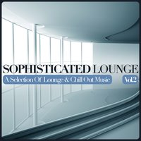 Sophisticated Lounge, Vol. 2 — сборник