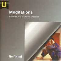 Messiaen: Meditations — Rolf Hind, Оливье Мессиан