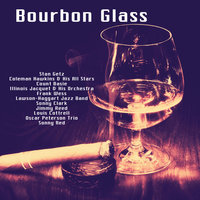 Bourbon Glass — сборник
