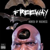 Month of Madness, Vol. 11 — Freeway