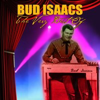 The Very Best Of — Bud Isaacs