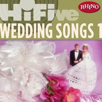 Rhino Hi-Five: Wedding Songs 1 — сборник