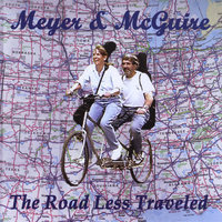The Road Less Traveled — Meyer & McGuire