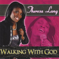 Walking With God — Theresa Lang