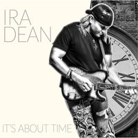 It's About Time — Ira Dean