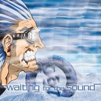 Waiting For The Sound — Slipstream