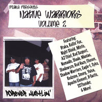 Forever Hustlin' — Native Warriors Vol. 2