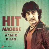 Aamir Khan: Hit Machine — сборник