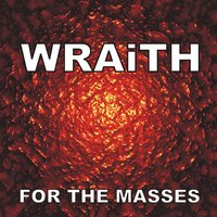 For the Masses — Wraith