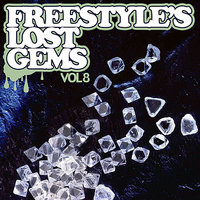 Freestyle's Lost Gems Vol. 8 — 2 A.M.