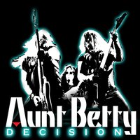 Decision — Aunt Betty