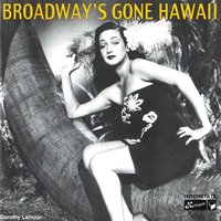Broadway's Gone Hawaii — сборник