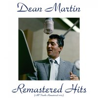 Remastered Hits — Dean Martin