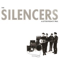 A Letter From St. Paul — The Silencers