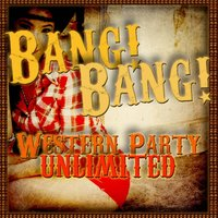 Bang! Bang! Western Party Unlimited — сборник