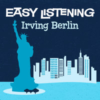 Easy Listening: Irving Berlin — The Studio Sound Ensemble