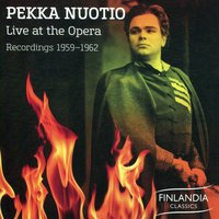 Live at the Opera 1959 - 1962 — Pekka Nuotio, Джузеппе Верди, Джакомо Пуччини, Бедржих Сметана, Пьетро Масканьи