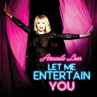 Let Me Entertain You — Amanda Lear