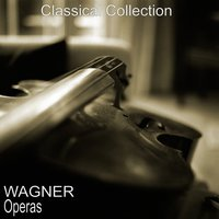 Wagner: Operas — Рихард Вагнер, Symphony Orchestra, Alfred Scholz