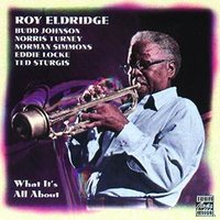 What It's All About — David Roy Eldridge