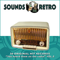 "Sounds Retro - 50 Original Hit Records - ""You Heard Them On The Radio"" Vol' 5 — сборник"
