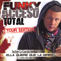 Acceso Total Tour Edition — Funky