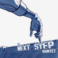 The Next Step Quintet — The next step quintet
