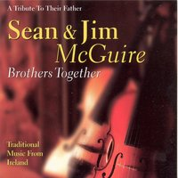 Brothers Together — Sean McGuire & Jim McGuire