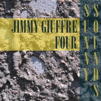 Sunny Sounds — Jimmy Giuffre Four