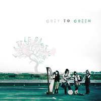 Grey to Green — Little Sister