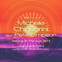 Staring at the Sun 2015 — Pete Simpson, Michele Chiavarini