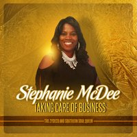 Taking Care of Business — Stephanie McDee