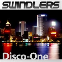 Disco One — Swindlers