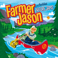 Nature Jams — Farmer Jason and Buddies
