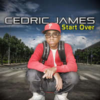 Start Over (feat. TDW) — Cedric James