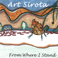 From Where I Stand — Art Sirota