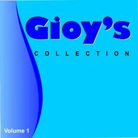 Gioy's Collection, Vol. 1 — Gioy Garrido