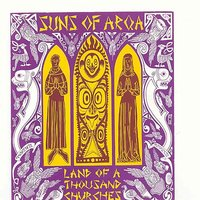 Land Of A Thousand Churches — Suns Of Arqa