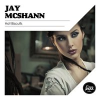 Hot Biscuits — Jay McShann