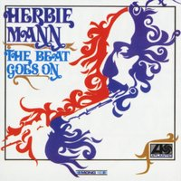 The Beat Goes On — Herbie Mann