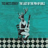 The Last of the Pin-Up Girls — Ted McCloskey